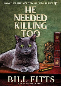 He Needed Killing Too front cover.jpg