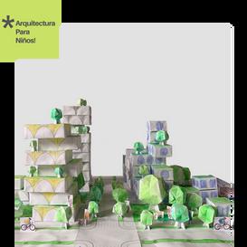 Papelópolis! Arquitectura Para Niños- Ciudad de Papel
