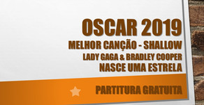 Oscar 2019 - Melhor Canção - Shallow - Lady Gaga & Bradley Cooper - Filme: Nasce uma Estrela