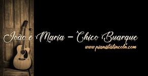 João e Maria - Chico Buarque