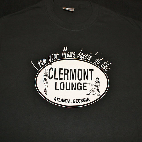 I Saw Your Mama Dancin' at the Clermont Lounge