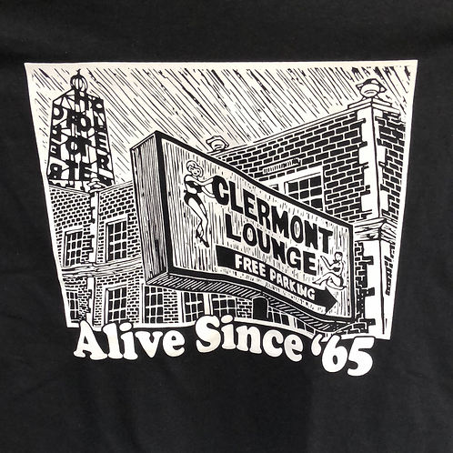 Clermont Lounge Alive Since '65 Tee