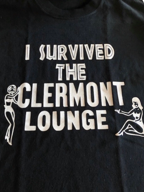 I Survived the Clermont Lounge T-Shirt