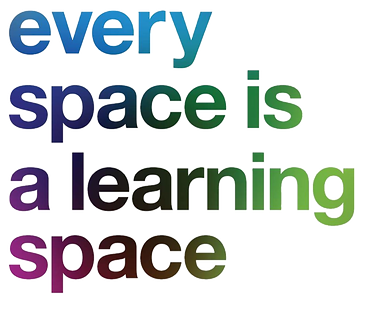 Every%20space%20is%20a%20learning%20spac