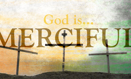 God Is...Merciful!
