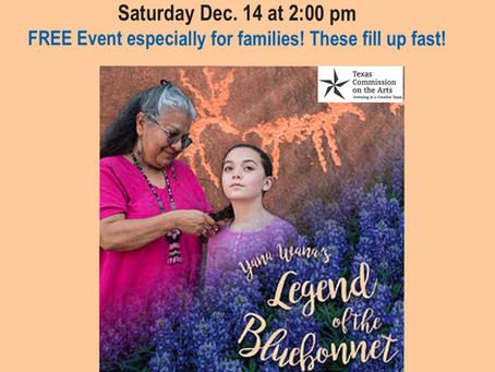 Free Cultural Sharing Event! Yana Wana's Legend of the Bluebonnet.