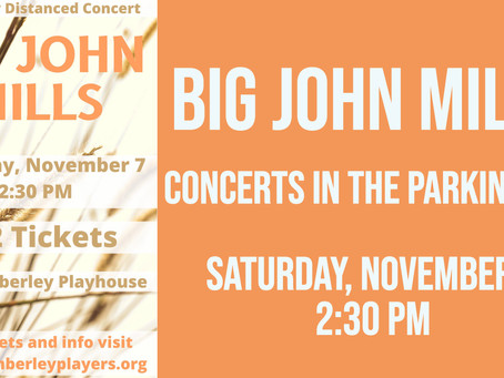Big John Mills - Concerts in the Parking Lot