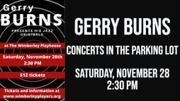 Gerry Burns - Outdoor Concerts