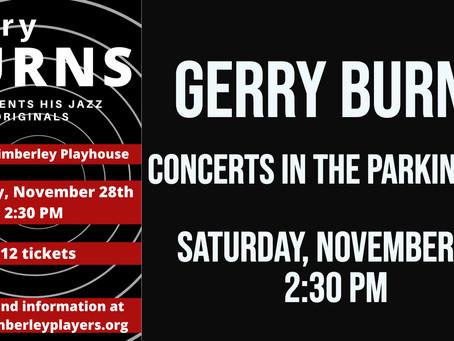 Gerry Burns - DATE CHANGE Outdoor Concerts