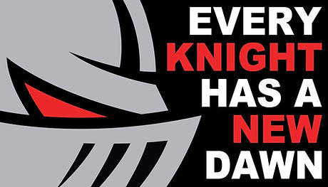 Every Knight has a New Dawn