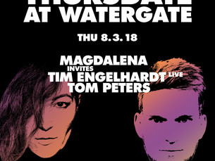 Thursday Watergate with Magdalena and Tim Engelhardt