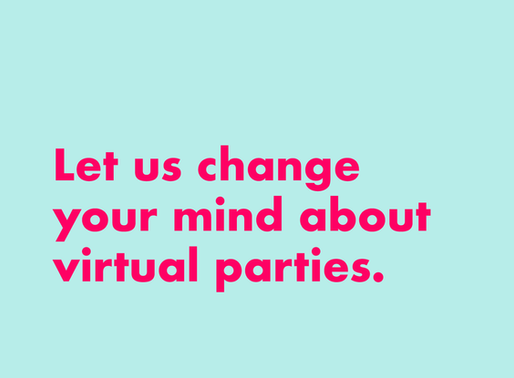3 Reasons to Give Virtual Parties Another Try