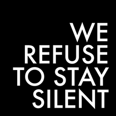 WE-REFUSE-TO-STAY-SILENT.png
