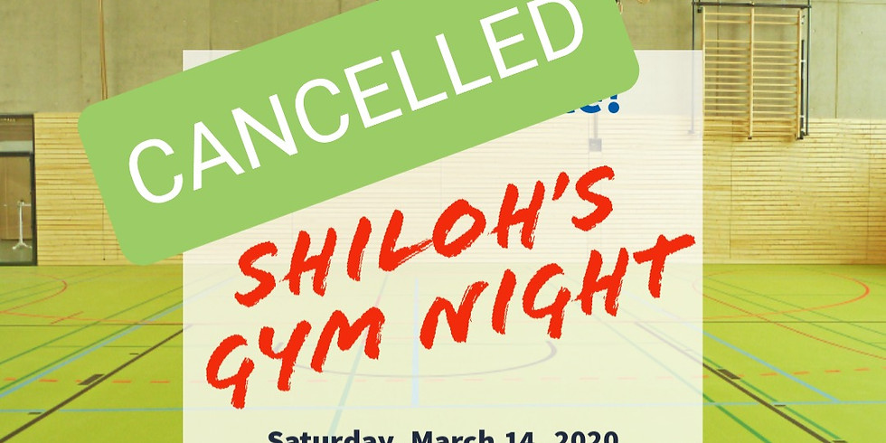 CANCELLED - Shiloh Gym Night