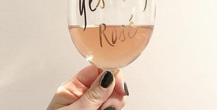 Yes Way, Rosé Wine Glass