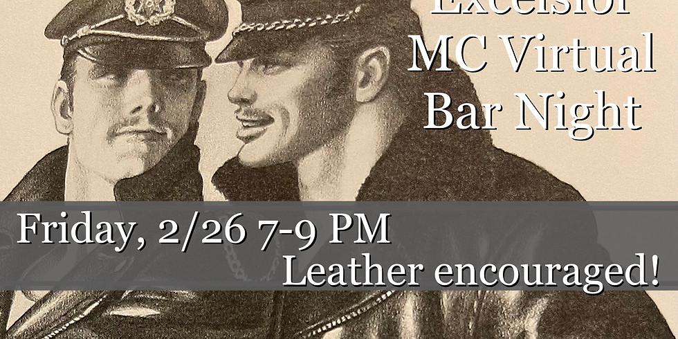 Excelsior M.C. February Virtual Bar Night
