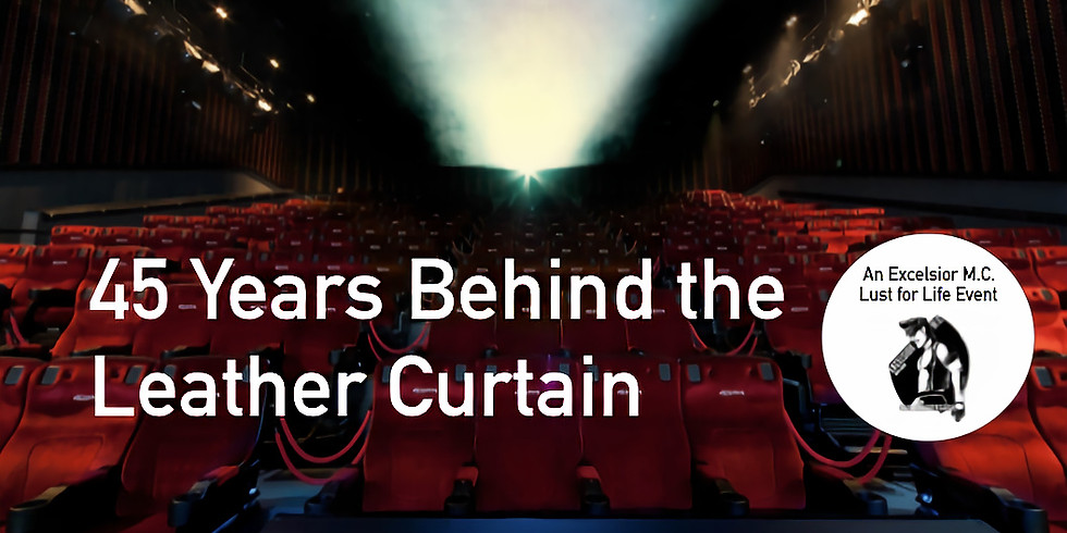 45 Years Behind the Leather Curtain