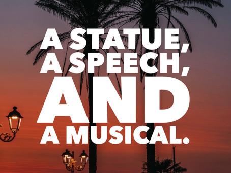 A Statue, A Speech, and A Musical