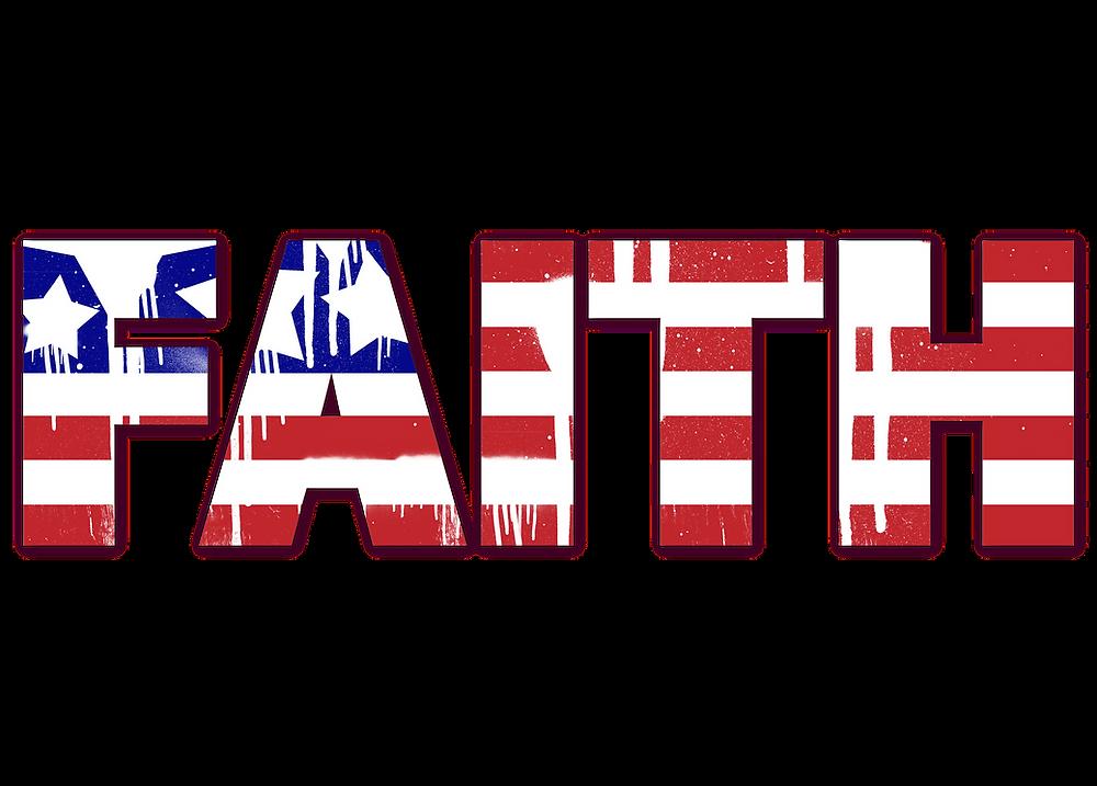 American flag spelling Faith.