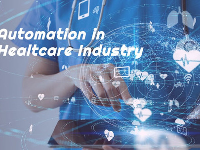 Automation in Healthcare Industry