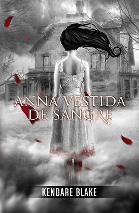 Portada de Anna vestida de sangre, de Kendare Blake