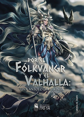 Portada de Por el Fólkvangr y el Valhalla: una antología vikinga