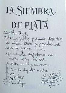 Esta es la dedicatoria que escribió el autor en mi ejemplar. ¡Muchísimas gracias, Carlos!