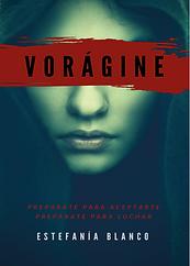 Vorágine, de Estefanía Blanco