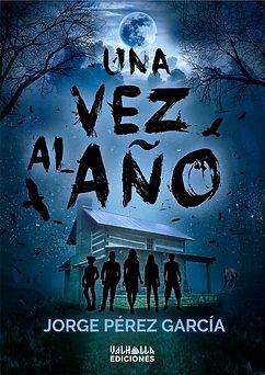 Cubierta de Una vez al año, novela publicada por Valhalla Ediciones