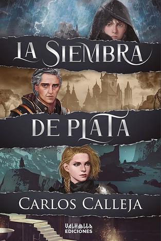 Cubierta de La siembra de plata, de Carlos Calleja