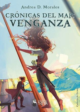Portada de Crónicas del mar: Venganza, de Andrea D. Morales