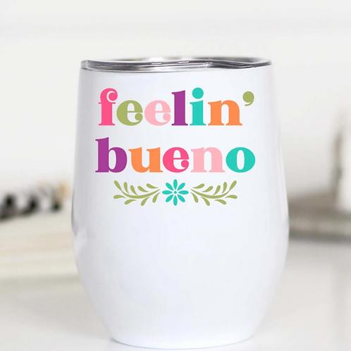 Feelin' Bueno Insulated Cup