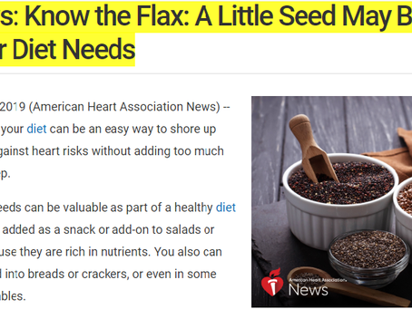 AHA News: Know the Flax: A Little Seed May Be What Your Diet Needs