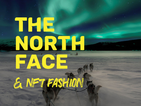 UNSOLICITED: The North Face & NFT Fashion