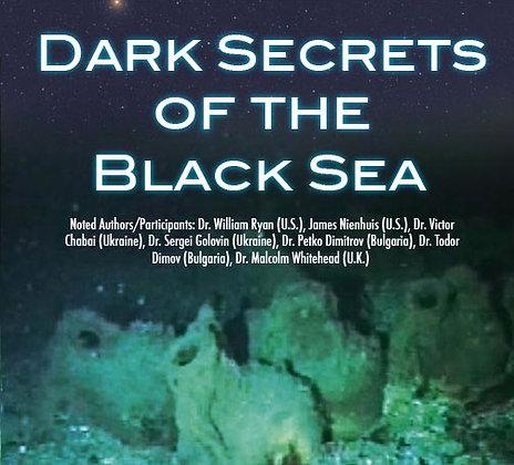 """DARK SECRETS OF THE BLACK SEA"""