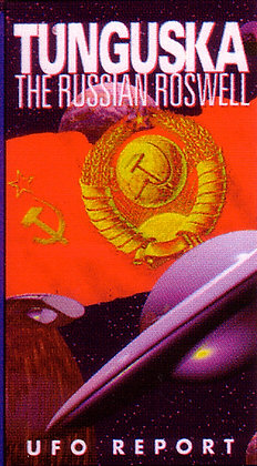 TUNGUSKA: THE RUSSIAN ROSWELL