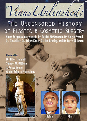 """VENUS UNLEASHED: THE HISTORY OF PLASTIC SURGERY"""