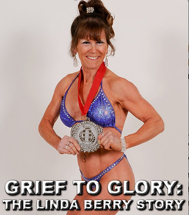 """GRIEF TO GLORY: THE LINDA BERRY STORY"""