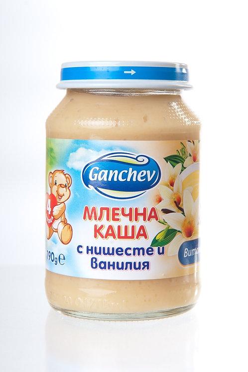 МЛЕЧНА КАША С НИШЕСТЕ И ВАНИЛИЯ ГАНЧЕВ