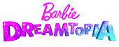 You are the voice of Barbie's Dreamtopia!