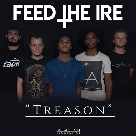 Feed The Ire - Treason.jpg