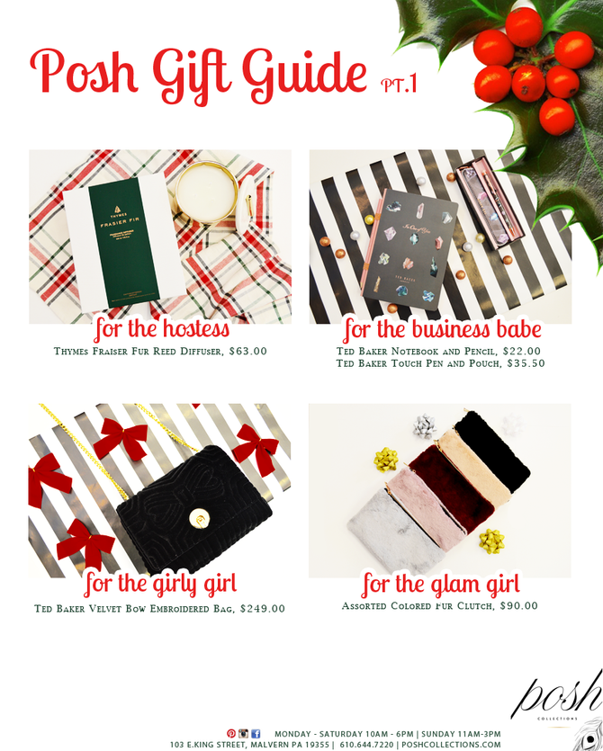 Posh Gift Guide Part 1