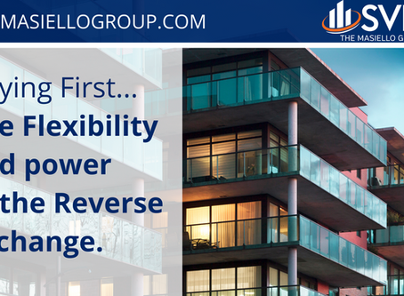 Buying first... the flexibility and power of the Reverse Exchange - by Patricia Flowers