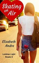 Lesbian romance, woman with skateboard, Elizabeth Andre, Lesbian Light Reads 8
