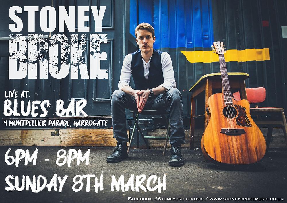 Stoney Broke poster Blues Bar Harrogate
