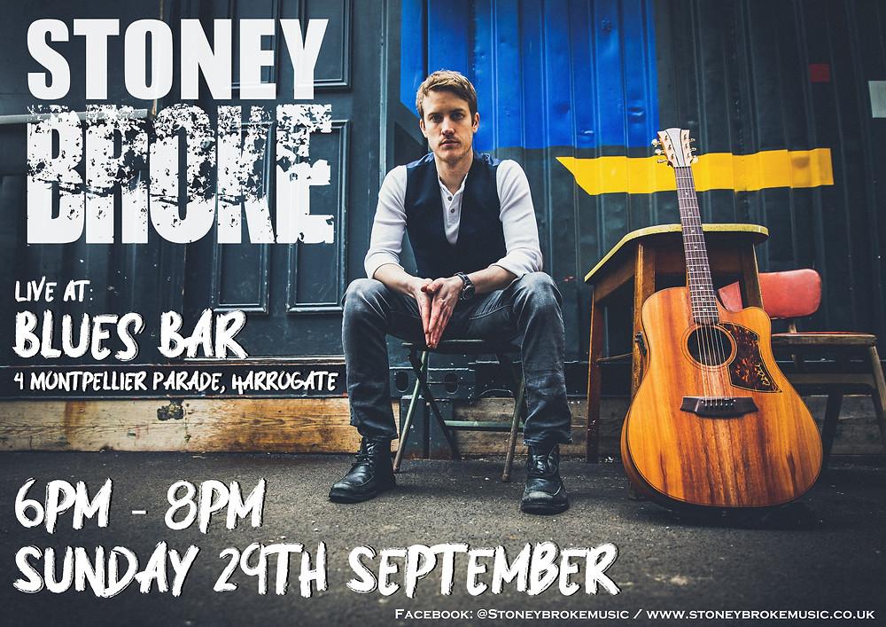 Stoney Broke poster Blues Bar Harrogate September