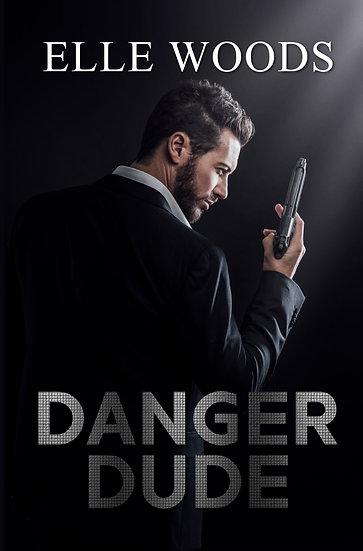 Danger Dude - Pre Made Cover