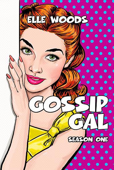 Gossip Gal - Pre Made Cover