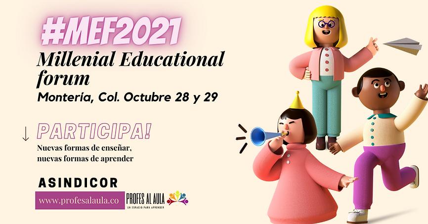 Millenial Educational forum en Medellin