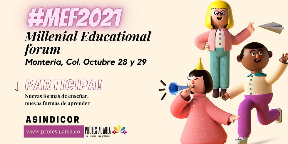Millenials Educational Forum #MEF2021